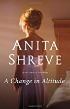 A Change in Altitude: A Novel by Anita…