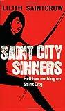 Saintcrow, Lilith: Saint City Sinners (Dante Valentine, Book 4)