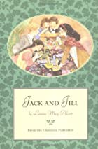 Jack and Jill: A Village Story by Louisa May…