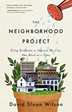 The Neighborhood Project: Using Evolution to…