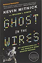 Ghost in the Wires: My Adventures as the…