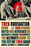 Gross, Edward: Trek Navigator: The Ultimate Guide to the Entire Trek Saga