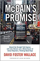 McCain's Promise: Aboard the Straight…