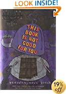 This Book Is Not Good For You (The Secret Series)