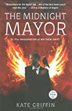 The Midnight Mayor: Or, the Inauguration of…
