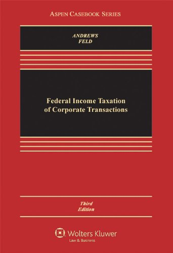federal-income-taxation-of-corporate-transactions-third-edition-law-school-cas-series