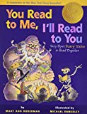 Hoberman, Mary Ann: You Read to Me, I'll Read to You: Very Short Scary Tales to Read Together