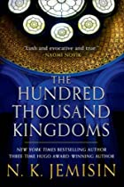 The hundred thousand kingdoms by N. K.…