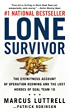 Lone Survivor: The Eyewitness Account of…