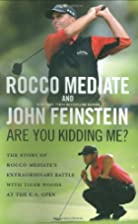 Are You Kidding Me?: The Story of Rocco…