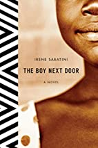 The Boy Next Door: A Novel by Irene Sabatini