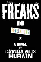 Freaks and Revelations by Davida Wills…