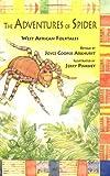 Arkhurst, Joyce Cooper: The Adventures of Spider: West African Folktales (BookFestival)