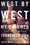 West, Jerry: West by West: My Charmed, Tormented Life