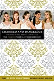 Harrison, Lisi: Charmed and Dangerous: The Clique Prequel