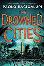 The Drowned Cities (Ship Breaker) by Paolo…
