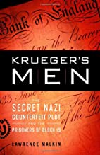 Krueger's Men: The Secret Nazi Counterfeit…
