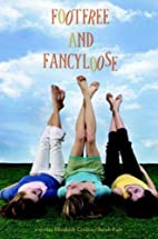 Footfree and Fancyloose by Elizabeth Craft