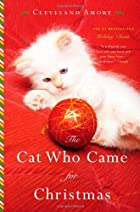 The Cat Who Came for Christmas by Cleveland…