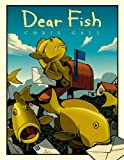 Gall, Chris: Dear Fish