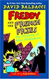 Baldacci, David: The Mystery of Silas Finklebean (Freddy and the French Fries No.2)