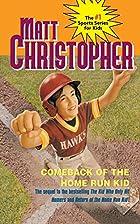 Comeback of the Home Run Kid by Matt…