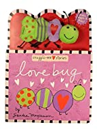 Love Bug (Snuggle-Me Stories) by Sandra…