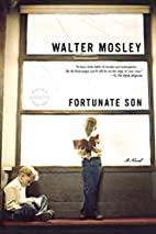 Fortunate Son: A Novel by Walter Mosley