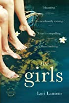 The Girls: A Novel by Lori Lansens