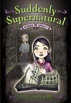 Suddenly Supernatural: School Spirit…