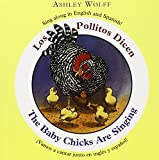 Wolff, Ashley: The Baby Chicks Are Singing / Los Pollitos Dicen