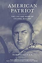 American Patriot: The Life and Wars of…