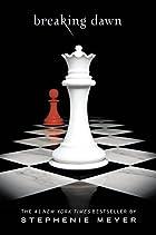 Breaking Dawn (The Twilight Saga, Book 4) by…