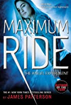 The Angel Experiment: A Maximum Ride Novel…