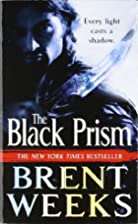 The Black Prism (Lightbringer) by Brent…