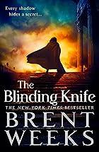 The Blinding Knife (Lightbringer) by Brent…