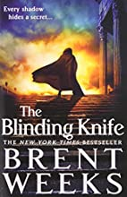 The Blinding Knife (Lightbringer) by Brent…