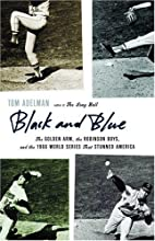 Black and Blue: The Golden Arm, the Robinson…