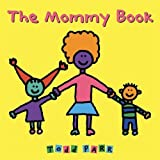 Parr, Todd: The Mommy Book