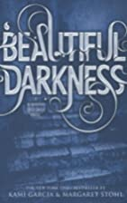 Beautiful Darkness (Beautiful Creatures) by…