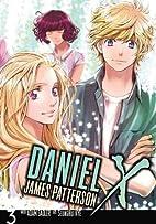 Daniel X: The Manga, Vol. 3 by James…