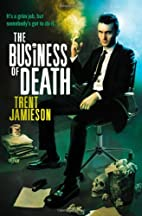 The Business of Death: The Death Works…