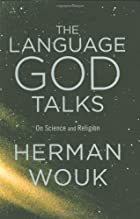 The Language God Talks: On Science and…