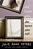 She Loves You, She Loves You Not... by Julie…