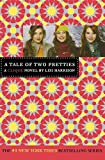 Harrison, Lisi: A Tale of Two Pretties (The Clique #14)