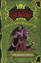 How to Twist a Dragon's Tale by Cressida…
