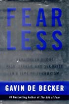 Fear Less: Real Truth About Risk, Safety,…