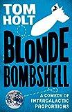 Holt, Tom: Blonde Bombshell
