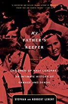 My Father's Keeper: Children of Nazi…