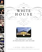 The White House: The President's Home…